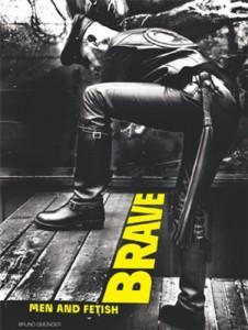 Brave – Men and Fetish