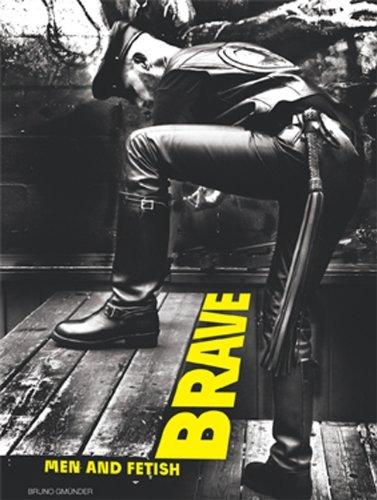 Brave - Men and Fetish